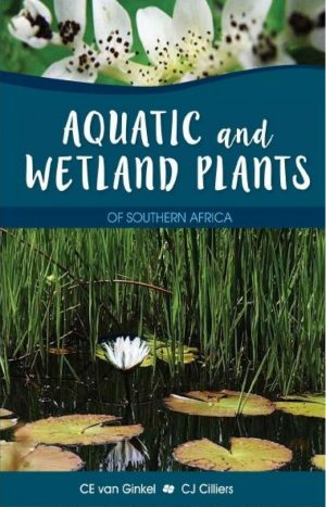 Aquatic and Wetland Plants of Southern Africa Book Cover